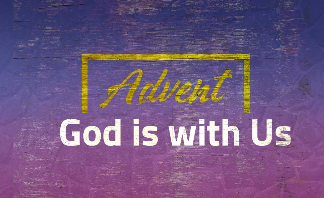 Advent: God is with Us