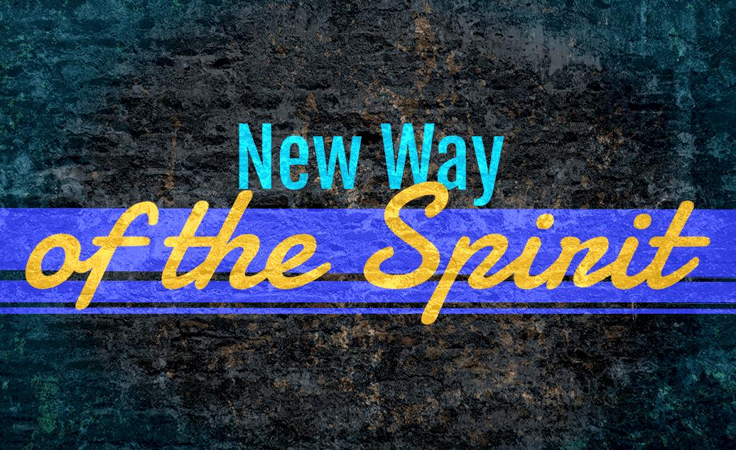 New Way of the Spirit